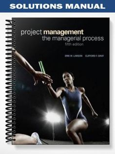 Solutions manual for the legal environment of business a managerial solutions manual for project management the managerial process 5th edition by larson fandeluxe Image collections