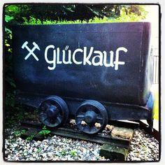 Glück auf! //repinned by www.boksteen.de
