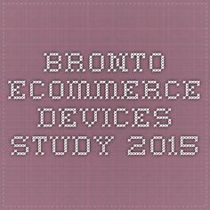 Bronto mobile ecommerce devices study 2015