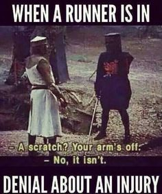 Runner injury denial.  Yep, this sounds about right.