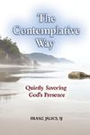 Contemplative Way Quietly Savoring God's Presence