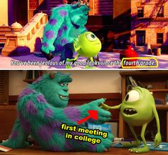 In Monsters, Inc., Mike said Sulley had been jealous of him since fourth grade, but how could this be true if they didn't actually meet until college in Monsters University? 23 Disney Movie Moments That Don't Make Any Fucking Sense Monster University, University Memes, Monsters University Quotes, Film Disney, Disney Pixar, Drop The Bomb, Disney Memes, Funny Disney, Disney Quotes
