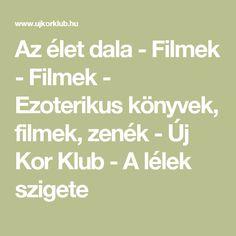 Az élet dala - Filmek - Filmek - Ezoterikus könyvek, filmek, zenék - Új Kor Klub - A lélek szigete Korn, Math Equations