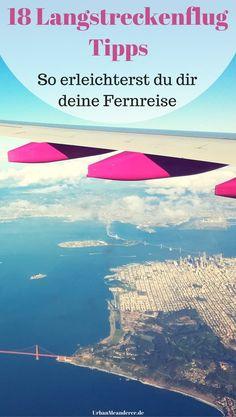 Dir steht ein Langstreckenflug bevor? Hier habe ich die 18 besten Langstreckenflug Tipps gesammelt, die dir deine Fernreise erheblich erleichtern werden.