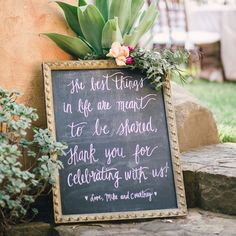 The couple wrote out a Thank You on a chalkboard that was displayed at the entrance to the reception area.