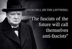 "They call themselves ""Antifa"" which they want you to think stands for Anti-fascists. It does not, Antifa stands for Anti-First Amendment Fascists. With the election of Donald Trump, the… Winston Churchill, Churchill Quotes, Great Quotes, Inspirational Quotes, And So It Begins, Political Quotes, Political Topics, Conservative Politics, Conservative Quotes"