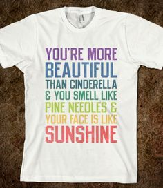 You're More Beautiful Bridesmaids Quote (Tee) @Brie Edwards this website has everything! It's also where I got your h.p. tee :)