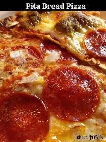 Where Joy Is : Pita Bread Pizza