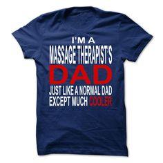 Massage therapists dad T Shirt, Hoodie, Sweatshirt
