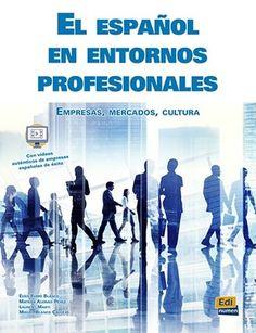 El espanol en entornos profesionales - Librairie Eyrolles