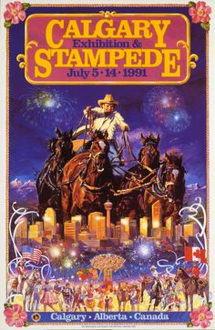 Parade Of Posters - Calgary Stampede 1991 Posters Canada, Ski Posters, Event Posters, Cowboy Artwork, Blue Mountains Australia, Rodeo Events, Capital Of Canada, Rodeo Life, Vintage Travel Posters