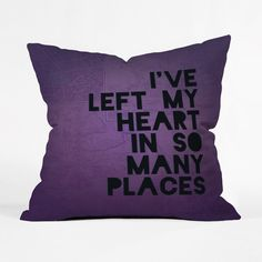 A Traveler's Heart Pillow Cover | We've all heard the old saying, but what if you've left a piece of yourself in too many towns to count? This soft violet cushion understands your love for so much of the world. Pair it with a favorite pattern on your sofa for style that reflects your fashionable free spirit.