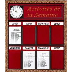 Semainier grand format / Tableau d'activités : permet de renseigner les personnes sur les activités de la semaine...