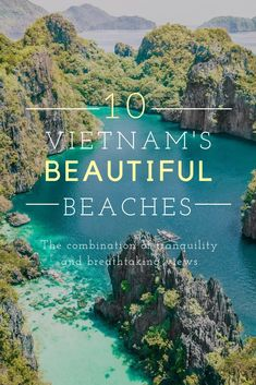 The ultimate guide to making the most our of your beach vacation in Vietnam. #vietnam #travel #beaches #beautiful #destinations #wanderlust #photography