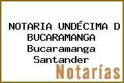 http://tecnoautos.com/wp-content/uploads/imagenes/empresas/notarias/thumbs/notaria-undecima-d-bucaramanga-bucaramanga-santander.jpg Teléfono y Dirección de NOTARIA UNDÉCIMA D BUCARAMANGA, Bucaramanga, Santander, Colombia - http://tecnoautos.com/actualidad/directorio/notarias/notaria-undecima-d-bucaramanga-bucaramanga-santander-colombia/