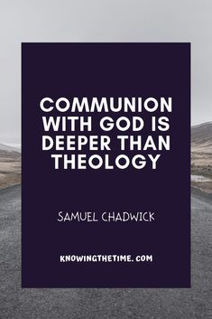 Communion with God is deeper than theology. See our collection of powerful inspiring quotes about prayer. Prayer Quotes, Faith Quotes, Powerful Christian Quotes, Inspiring Quotes, Motivational Quotes, Prayers For Him, Pray Always, Personal Prayer, Prayer List