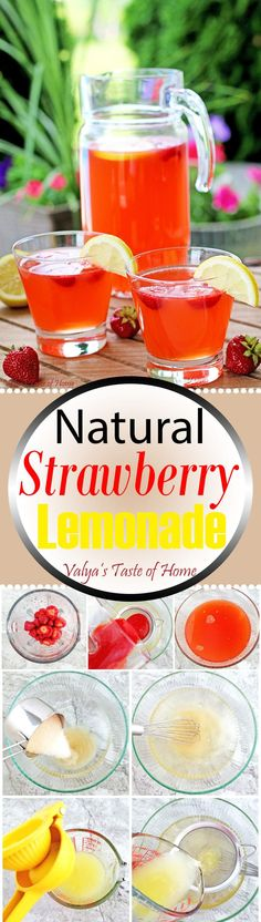 This Natural Strawberry Lemonade Recipe is truly delicious, so refreshing and satisfying. It's made out of the best ingredients possible; freshly squeezed organic lemon juice and homegrown strawberries, which makes it taste incredible! Easy Drink Recipes, Yummy Drinks, Smoothie Recipes, Smoothies, Refreshing Drinks, Lemonade Tea Recipe, Strawberry Lemonade, Wow Recipe, Frappuccino