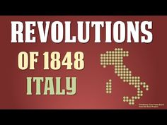Revolutions of 1848 in Italy (Part 4 of 5) In the third part of my lecture on the Revolutions of 1848, I take a snapshot of a critical point in the process of Italian Unification. The failed Revolutions of 1848 in Italy resulted in the a paradigm shift from Mazzini's romantic republican nationalism to a more pragmatic and successful nationalism. By: Tom Richey.
