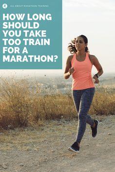 How long should you train for a marathon Marathon Training For Beginners, Half Marathon Training Plan, Marathon Tips, Running For Beginners, Marathon Running, How To Start Running, How To Run Faster, How To Run Longer, Training Schedule