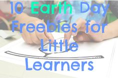 10 Earth Day FREEBIES for Little Learners