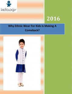 Ethnic wear is quite popular these days, Kidology is the best place where you can get the different type of clothes. It offers the ethnic wear for baby boy at really affordable prices in India.