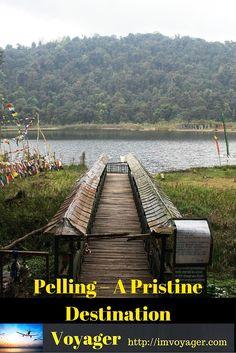 Pelling – A Pristine Destination