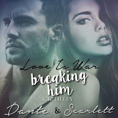 Breaking Him (R.K. Lilley)