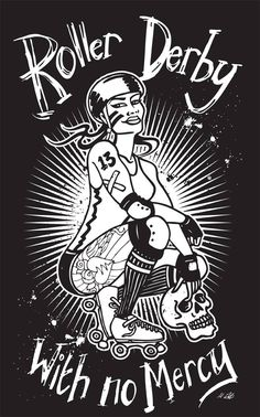 My new limited edition roller derby t-shirt and tank top design available for a limited period through https://fabrily.com/rollerderbywithnomercy