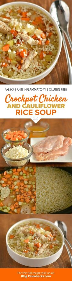 Made with just eight ingredients, this Crockpot Chicken and Cauliflower Rice Soup is one meal you'll want to make again and again! Get the recipe here: http://paleo.co/ChuckCauliRiceSoup Paleo Crockpot Chicken, Keto Chicken Soup, Ketogenic Crockpot Recipes, Chicken Vegetable Soup Crockpot, Healthy Crockpot Soup Recipes, Slow Cooker Keto Recipes, Chicken Chili, Rice Recipes, Chicken And Vegetables