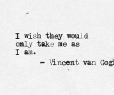 100 Inspirational and Motivational Quotes of All Time! - Vincent Van Gogh - 100 Inspirational and Motivational Quotes of All Time! Inspirational Poetry Quotes, Great Quotes, Quotes To Live By, Motivational Quotes, Positive Quotes, Pretty Words, Beautiful Words, Words Quotes, Me Quotes