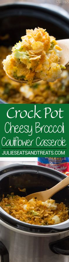 Crock Pot Cauliflower Broccoli Casserole Recipe ~ The Perfect Side Dish Recipe in your Slow Cooker! Broccoli and Cauliflower Smothered in Cheese and Topped with Corn Flakes! @Crystal_Farms #ad