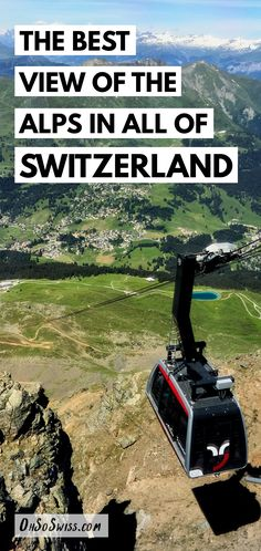 The Best View of the Alps in All of Switzerland. Take a gondola ride up to the summit of the Aroser Rothorn peak in Graubünden. - From Oh So Swiss Travel Blog