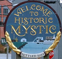 Mystic, CT! HAHA funny thing happened here