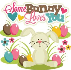 Some Bunny Loves You- SVG files for scrapbooking