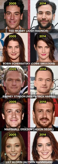 How I Met Your Mother Cast then and now. Robin totally kicked time's ass!