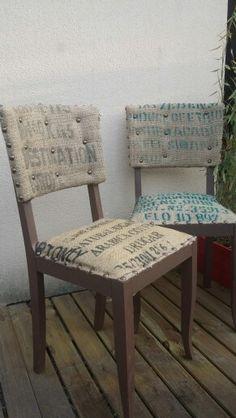 Chaises entièrement refaites - esprit recup -sac à café