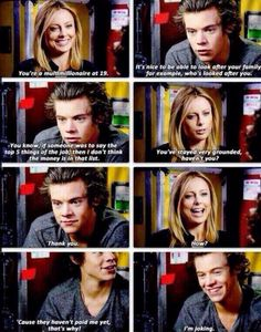 Haha Styles humor. What makes it even funnier is how he always laughs at his own jokes, even if no one else does.