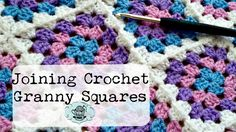 DIY Join-As-You-Go Method: Joining Crochet Granny Squares ¦ The Corner o...