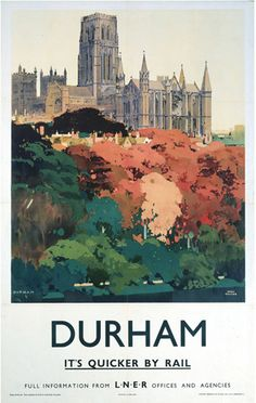 Durham - Trees and Cathedral by National Railway Museum - art print from King & McGaw Posters Uk, Train Posters, Railway Posters, Poster Retro, Poster Vintage, Vintage Travel Posters, Vintage Ski, Vintage Cups, Unique Vintage