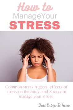 Stress happens! Read for common stressors, why it's so important to manage your stress, and 8 ways to manage your stress. Stress On The Body, Personal Development Coach, Effects Of Stress, Emotional Stress, Dealing With Stress, Good Mental Health, Natural Health Remedies, Health And Wellness, How Are You Feeling