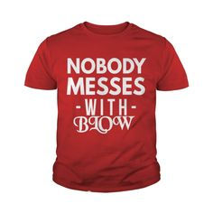 BLOW NOBODY MESSES #gift #ideas #Popular #Everything #Videos #Shop #Animals #pets #Architecture #Art #Cars #motorcycles #Celebrities #DIY #crafts #Design #Education #Entertainment #Food #drink #Gardening #Geek #Hair #beauty #Health #fitness #History #Holidays #events #Home decor #Humor #Illustrations #posters #Kids #parenting #Men #Outdoors #Photography #Products #Quotes #Science #nature #Sports #Tattoos #Technology #Travel #Weddings #Women