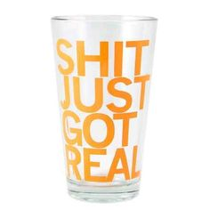 RAYGUN LLC: Shit Just Got Real Pint Glass - RAYGUN LLC   Perfect (for us) bride and groom glasses for the reception :)