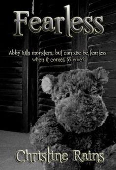 29 August 2012 : Fearless by Christine Rains http://www.kuforum.co.uk/bookinfo.php?book=aHR0cDovL3d3dy5hbWF6b24uY29tL2dwL3Byb2R1Y3QvQjAwOFJOT09NMi8/dGFnPXVra2l1c2ZvLTIw