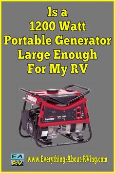 Here is our answer to:  Is a 1200 Watt generator large enough to power my RV?  I am afraid that you are not going to like the answer that I am going to give you. Yes it will work but even with the...  Read More: http://www.everything-about-rving.com/is-a-1200-watt-portable-generator-large-enough-for-my-rv.html Happy RVing!  #rving #rv #camping #leisure #outdoors #rver #motorhome #travel