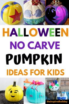 Find simple and easy no carve pumpkin ideas. While my kids are little I don't want be fiddling around with sharp pumpkin carving tools. Instead I want to create simple and easy no carve pumpkin project with these easy to recreate ideas. #pumkins #nocarvepumpkinideas #pumpkindecorating #decoratingpumpkins #pumpkincarving