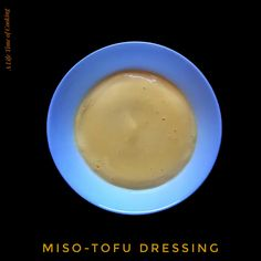Miso and Tofu Dipping Sauce and Dressing