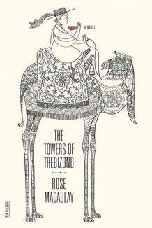 The Towers of Trebizond by Rose Macauley