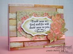 Graciellie Design - Watercolored Roses, God Verses, Our Daily Bread Designs, watercolor, emboss resist, rustic, weekly inspiration, Spring card