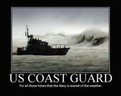 USCG the redhead stepchild of the military. Land, sea or in the air Coast Guard does it everywhere.