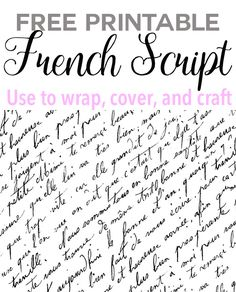 Free printable French script that can be used to cover books to use as decorations, make crafts, scrapbook and more. What ideas do you have on ways to use it?